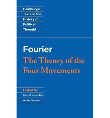 [(Fourier: The Theory of the Four Movements)] [Author: Charles Fourier] published on (October, 2013)