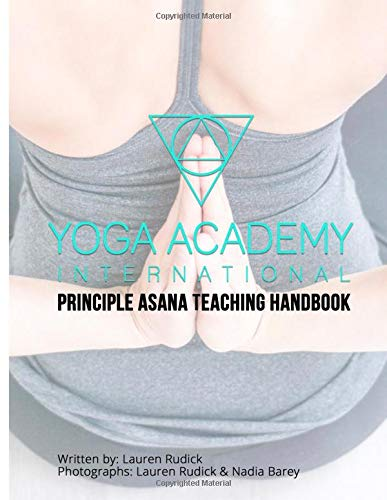 Principle Asana Teaching Handbook por Lauren Rudick