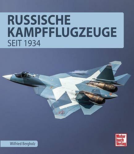 Russische Kampfflugzeuge: seit 1934