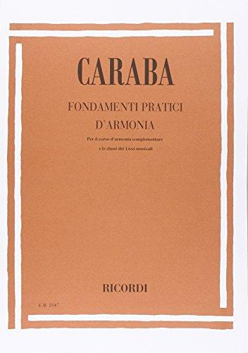 Fondamenti pratici di armonia. Per le Scuole superiori. Vol. 1