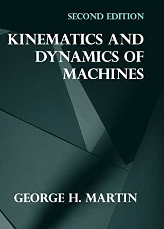 Kinematics and dynamics of machines ebook george h martin amazon kindle price 598745 fandeluxe Gallery
