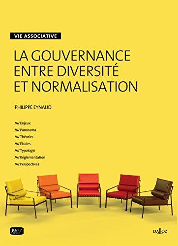 La gouvernance entre diversité et normalisation - 1re édition par Philippe Eynaud