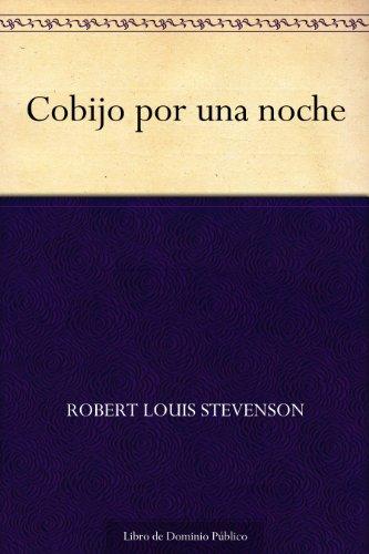 Cobijo por una noche por Robert Louis Stevenson
