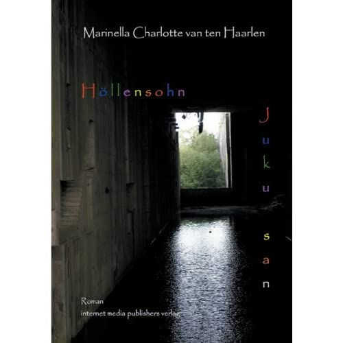 Juku san: internet publishers media Verlag by Marinella Charlotte van ten Haarlen (2011-11-17)