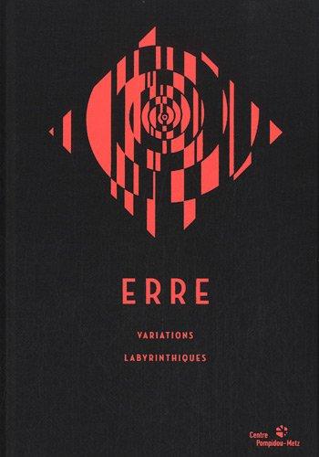 Erre : Variations labyrinthiques