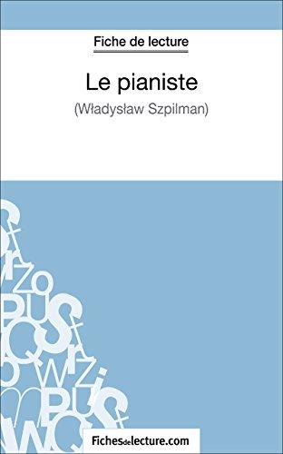 Le pianiste de Wladyslaw Szpilman (Fiche de lecture): Analyse complte de l'oeuvre
