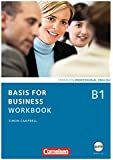 Basis for Business - New Edition: B1 - Workbook mit CD