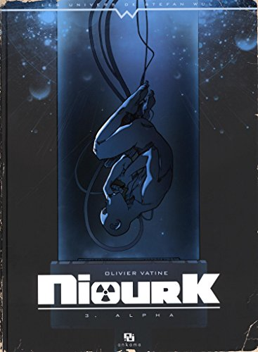 Niourk T3 : Alpha