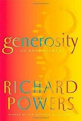 By Powers, Richard ( Author ) [ Generosity: An Enhancement ] Sep - 2009 { Hardcover }