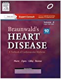 Braunwald's Heart Disease: A Textbook of Cardiovascular Medicine (2 Volume Set)