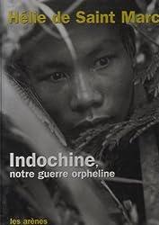 Indochine, la guerre orpheline