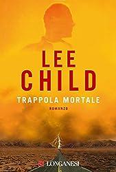 Trappola mortale: Serie di Jack Reacher (La Gaja scienza)