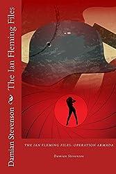 The Ian Fleming Files: Operation Armada