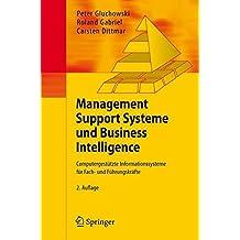 [(Management Support Systeme Und Business Intelligence : Computergestutzte Informationssysteme Fur Fach- Und Fuhrungskrafte)] [By (author) Peter Gluchowski ] published on (November, 2007)