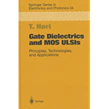Gate Dielectrics and Mos ULSIs