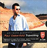Perfecto Presents... Paul Oakenfold: Travelling