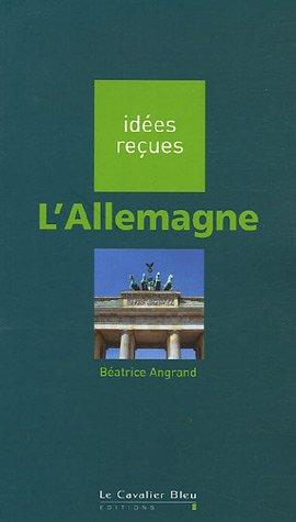 L'Allemagne par Béatrice Angrand, Aurélie Marx