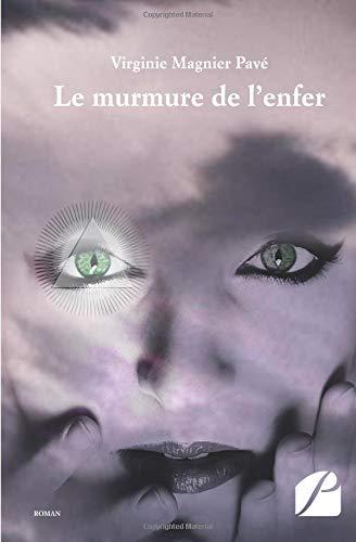 Le murmure de l'enfer par Virginie Magnier Pavé