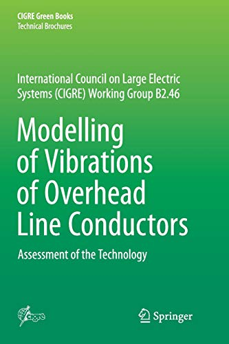 Modelling of Vibrations of Overhead Line Conductors: Assessment of the Technology (CIGRE Green Books) Power Sub-station