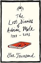 The Lost Diaries of Adrian Mole, 1999-2001 by Sue Townsend (2008-11-06)