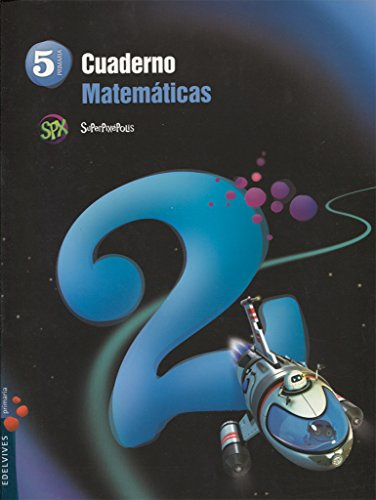 Cuaderno 2 de Matemáticas 5º Primaria (Superpixépolis) - 9788426393609