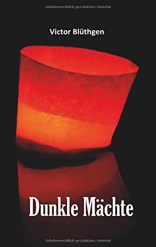Buchcover: Dunkle Mächte: Roman von Victor Blüthgen