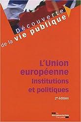 L'Union européenne : Institutions et politiques
