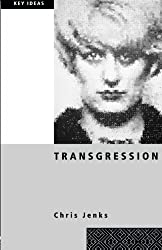 Transgression (Key Ideas) by Chris Jenks (2003-05-11)