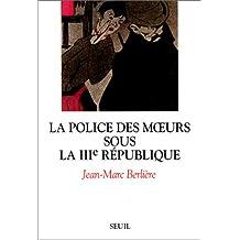 La police des moeurs sous la IIIe République