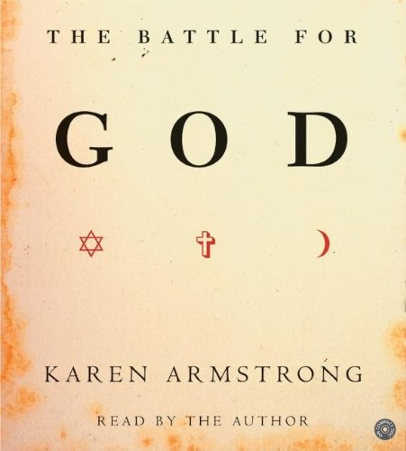 The Battle for God por Karen Armstrong