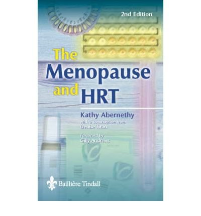 [(The Menopause and HRT)] [Author: Kathy Abernethy] published on (January, 2002)