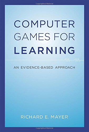 Computer Games for Learning: An Evidence-Based Approach (Mit Press)