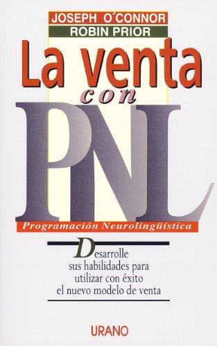 La venta con PNL (Programación Neurolingüística) por Robin Prior