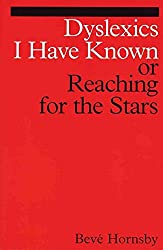 [Dyslexics I Have Known: Reaching for the Stars] (By: Beve Hornsby) [published: December, 2001]