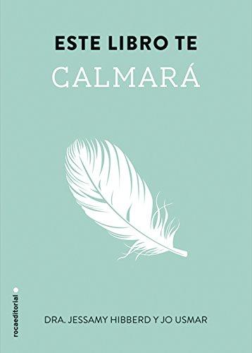 Este libro te calmará (No Ficcion (roca)) por Jessamy Hibberd