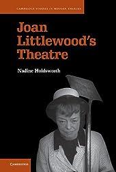 Joan Littlewood's Theatre (Cambridge Studies in Modern Theatre)