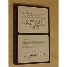 EL RÉGIMEN CONSTITUCIONAL ESPAÑOL - I y II