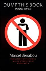 Dump This Book While You Still Can! (Jette ce livre avant qu'il soit trop tard) by Marcel Benabou (2001-09-01)