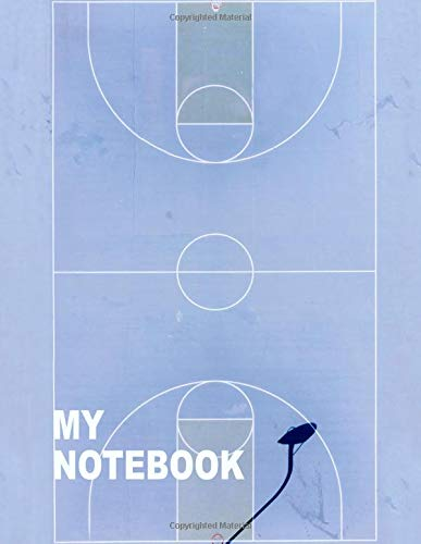 My Notebook. For Basketball Fans. Blank Lined Planner Journal Diary. (Lakers Party Supplies)