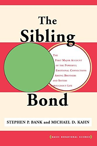 The Sibling Bond (Basic Behavioral Science) by Stephen Bank (2003-04-03)