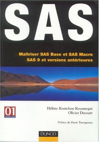 SAS : Maîtriser les langages SAS Base et SAS Macro (version 9 et antérieurs)