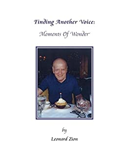 Finding Another Voice : Moments of Wonder by [Zion, Leonard]