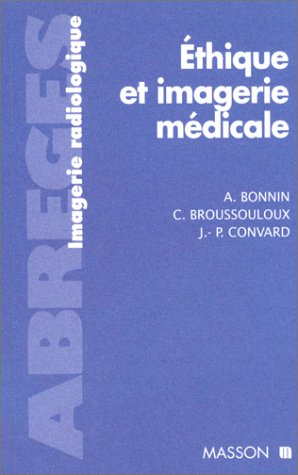 Ethique et imagerie médicale