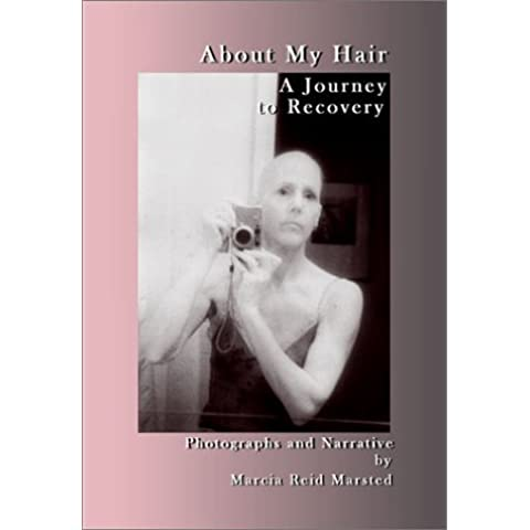 About My Hair: A Journey to Recovery by Marcia Reid
