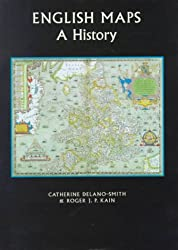 English Maps: A History (British Library Studies in Map History)