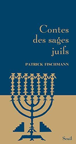 Contes des sages juifs par Patrick Fischmann