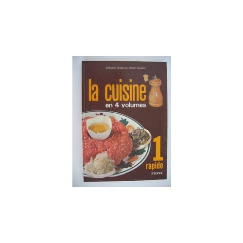 la cuisine en 4 Volumes - Tome 1 Rapide