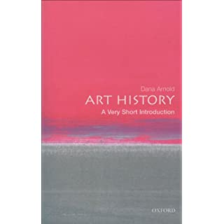 Art History: A Very Short Introduction (Very Short Introductions Book 102)