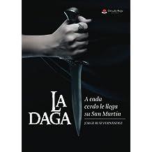 La daga. A cada cerdo le llega su San Martín