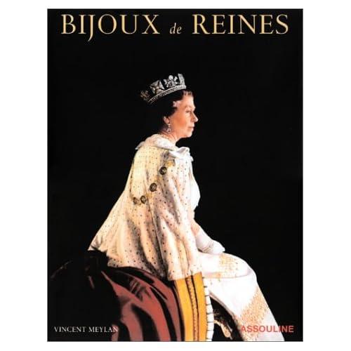 Bijoux de Reines (Ancien prix Editeur : 60 Euros)